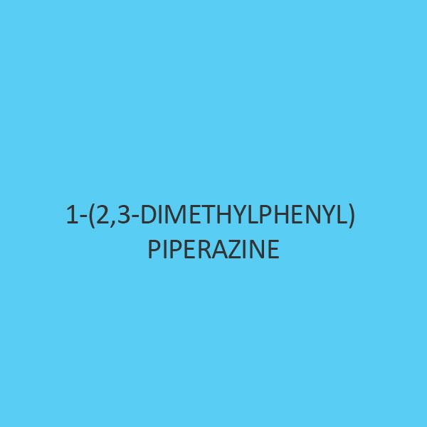 1 (2 3 Dimethylphenyl) Piperazine