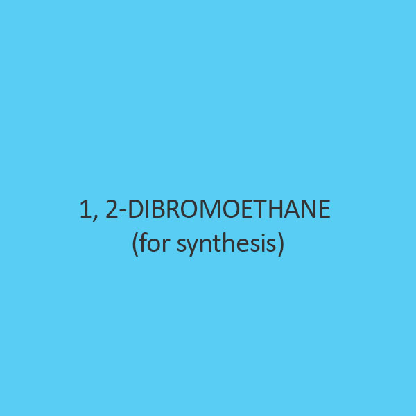 1 2 Dibromoethane (For Synthesis)