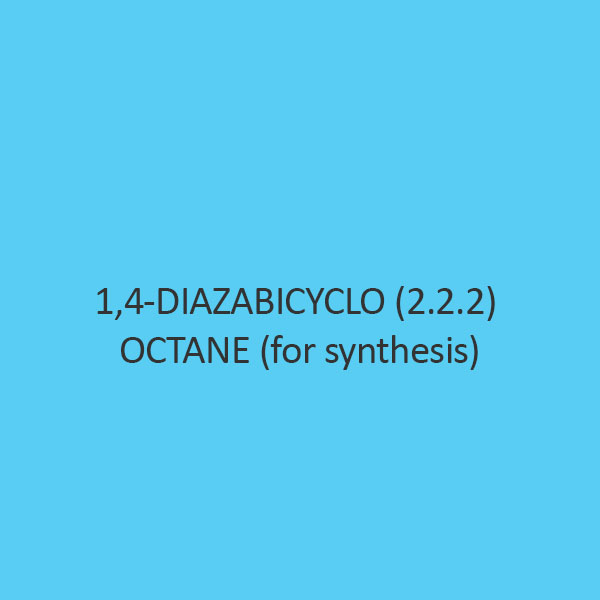 1 4 Diazabicyclo (2.2.2) Octane (For Synthesis)