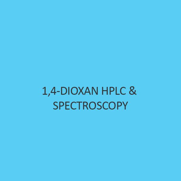 1 4 Dioxan Hplc & Spectroscopy