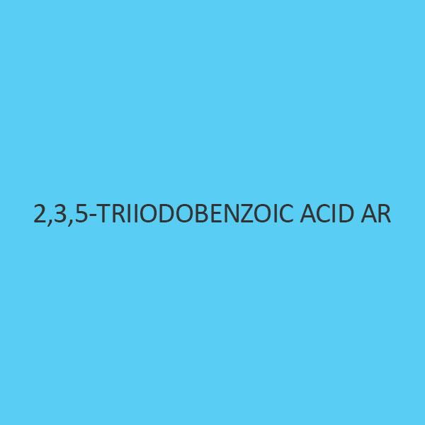 2 3 5 Triiodobenzoic Acid AR