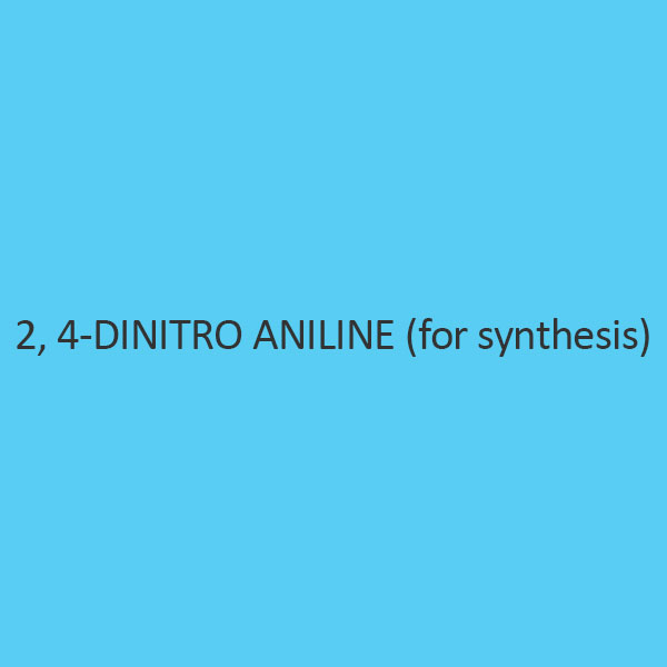 2 4 Dinitro Aniline (For Synthesis)