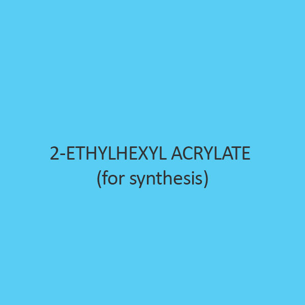 2 Ethylhexyl Acrylate (For Synthesis)