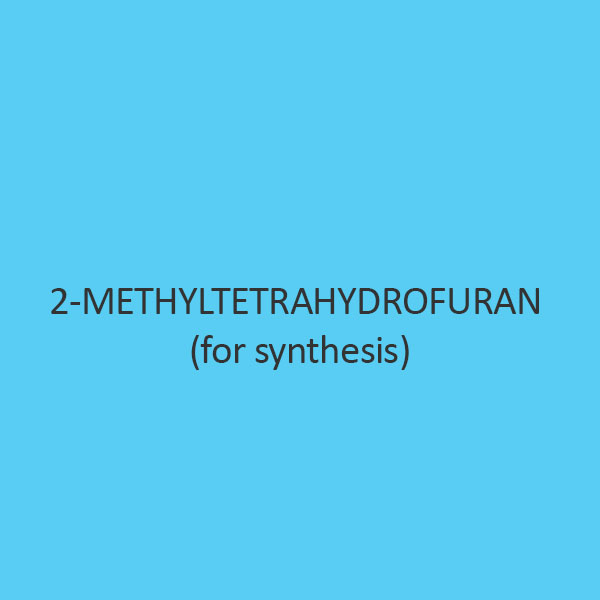 2 Methyltetrahydrofuran (For Synthesis)