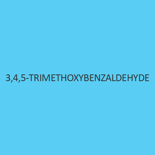 3 4 5 Trimethoxybenzaldehyde