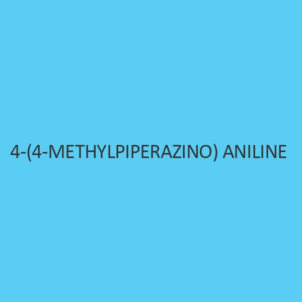 4 (4 Methylpiperazino) Aniline
