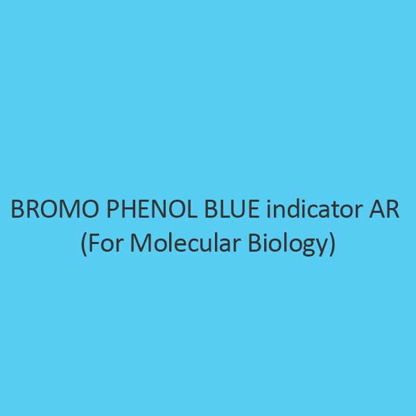 Bromo Phenol Blue Indicator AR for Molecular Biology