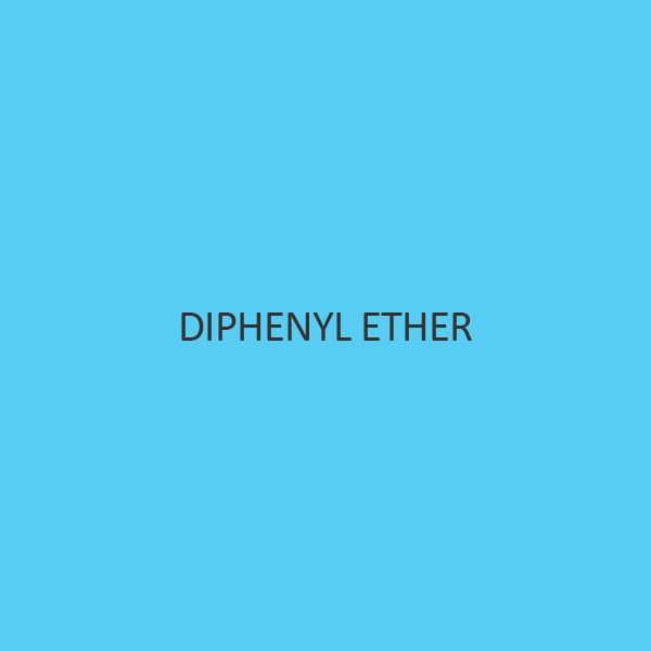Diphenyl Ether (Diphenyl Oxide)