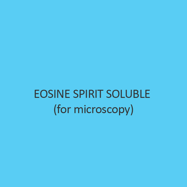 Eosine Spirit Soluble (For Microscopy)