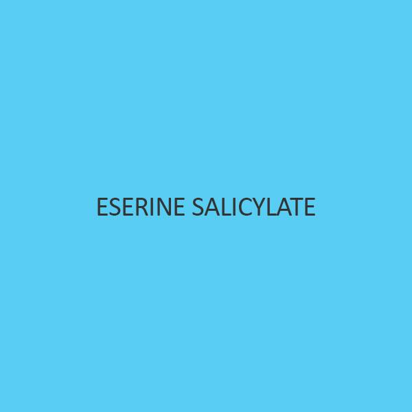 Eserine Salicylate (Physostigmine Salicylate)