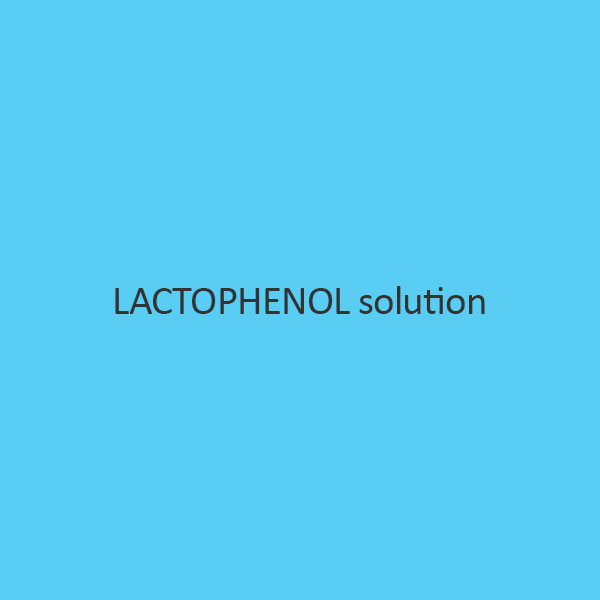 Lactophenol Solution (For Microscopy)