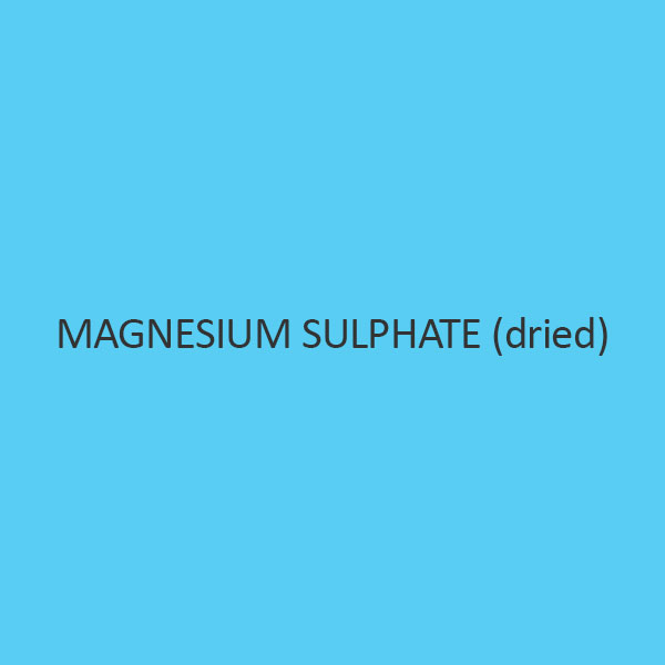 Magnesium Sulphate (Dried)