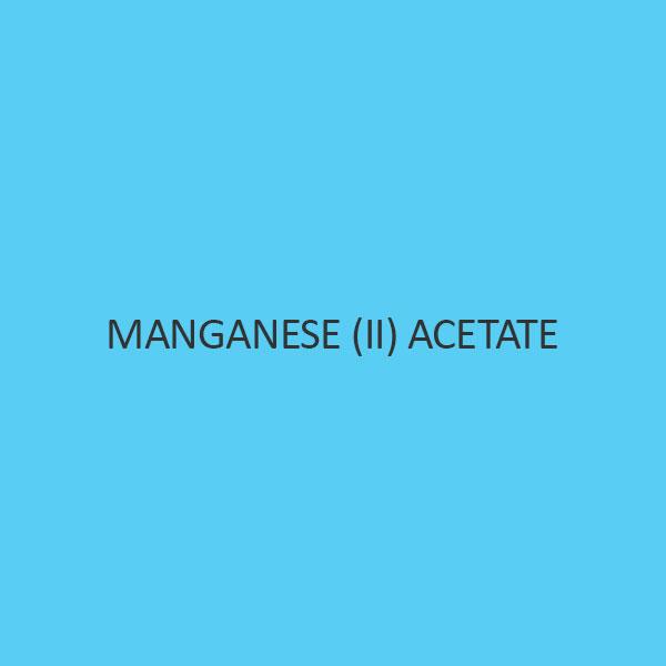 Manganese (II) Acetate (Tetrahydrate)