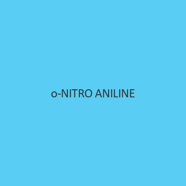 O Nitro Aniline