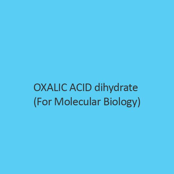 Oxalic Acid Dihydrate (For Molecular Biology)