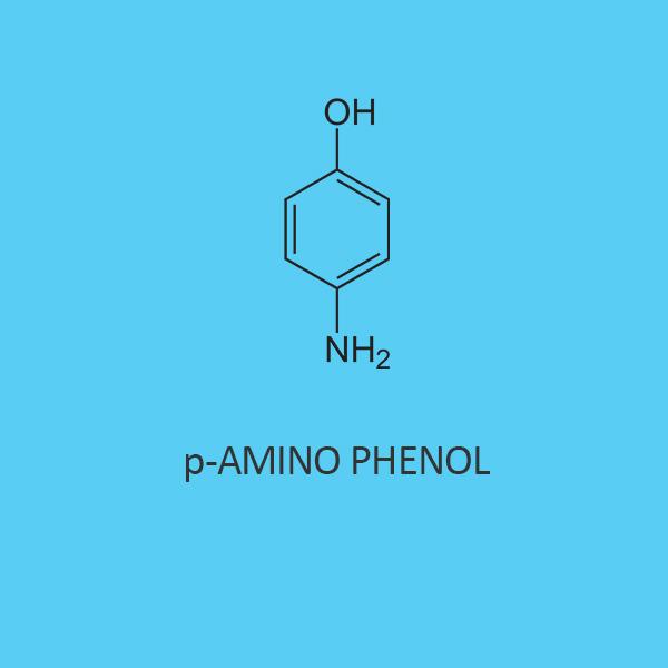 p Amino Phenol