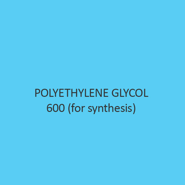 Polyethylene Glycol 600 (For Synthesis)