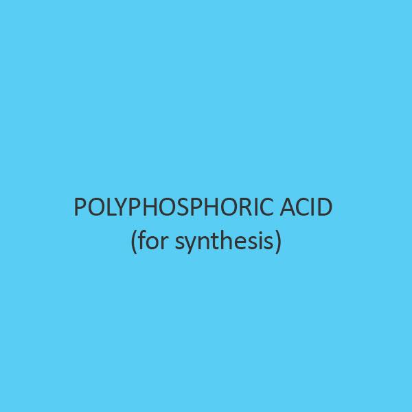 Polyphosphoric Acid (For Synthesis)