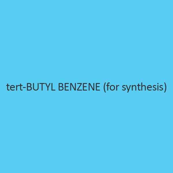 Tert Butyl Benzene For Synthesis