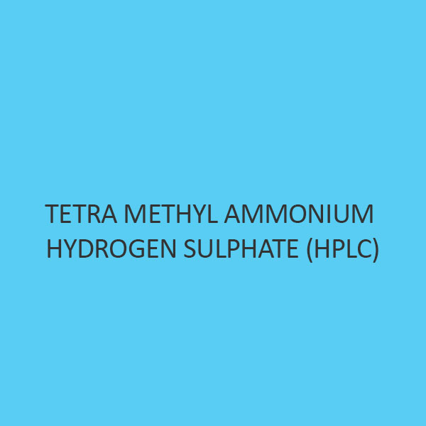 Tetra Methyl Ammonium Hydrogen Sulphate (HPLC)