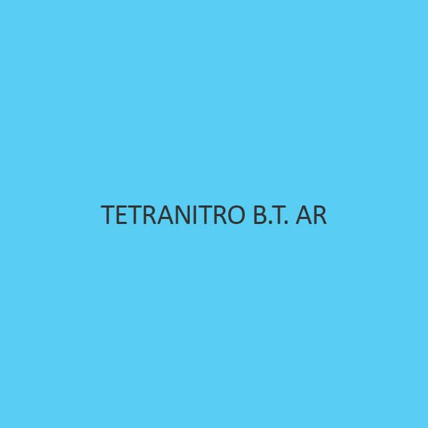 Tetranitro B T AR