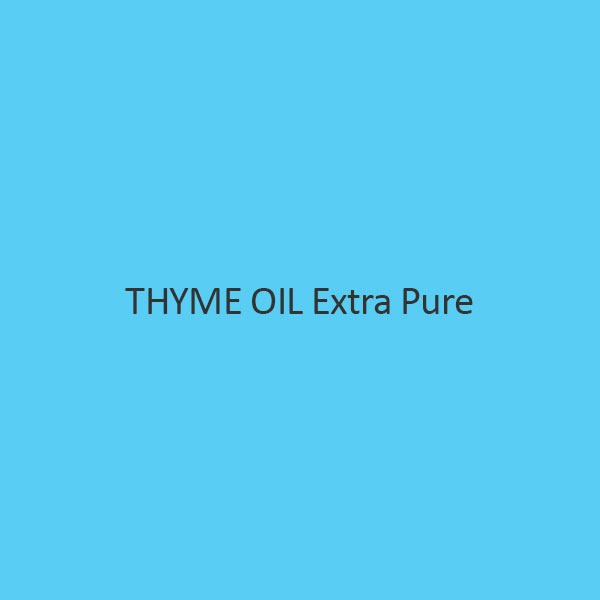 Thyme Oil Extra Pure