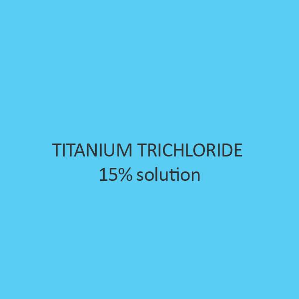 Titanium Trichloride 15 pct Solution