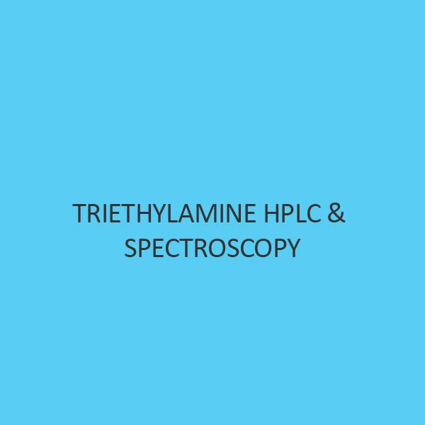 Triethylamine HPLC & Spectroscopy