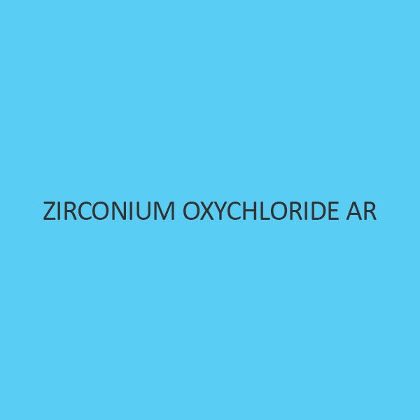 Zirconium Oxychloride AR (Octahydrate)