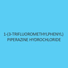 1 (3 Trifluoromethylphenyl) Piperazine Hydrochloride