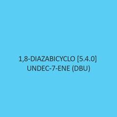 1 8 Diazabicyclo [5.4.0] Undec Ene (Dbu)