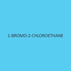1 Bromo 2 Chloroethane
