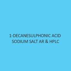 1 Decanesulphonic Acid Sodium Salt AR & Hplc (Anhydrous)