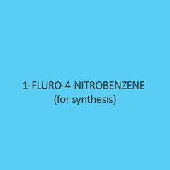 1 Fluro 4 Nitrobenzene (For Synthesis)