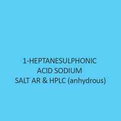1 Heptanesulphonic Acid Sodium Salt AR & Hplc (Anhydrous)