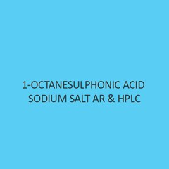 1 Octanesulphonic Acid Sodium Salt AR & Hplc