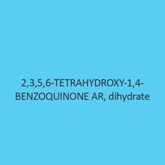 2 3 5 6 Tetrahydroxy 1 4 Benzoquinone AR