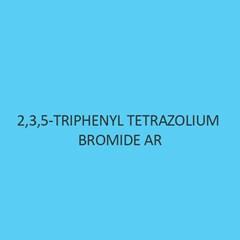 2 3 5 Triphenyl Tetrazolium Bromide AR