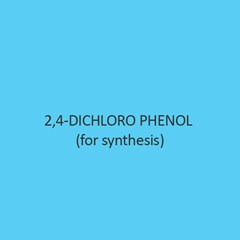 2 4 Dichloro Phenol (For Synthesis)