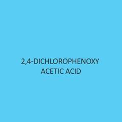 2 4 Dichlorophenoxy Acetic Acid