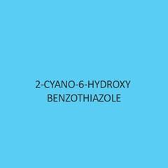 2 Cyano 6 Hydroxy Benzothiazole