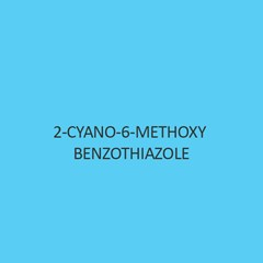 2 Cyano 6 Methoxy Benzothiazole