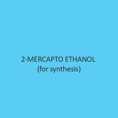 2 Mercapto Ethanol for synthesis