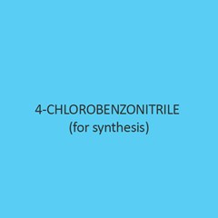 4 Chlorobenzonitrile For Synthesis