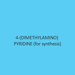 4 (Dimethylamino) Pyridine (For Synthesis)