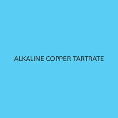 Alkaline Copper Tartrate
