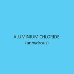 Aluminium Chloride  Anhydrous