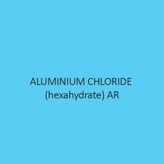 Aluminium  Chloride Hexahydrate  AR
