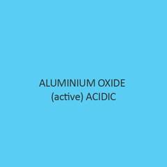 Aluminium Oxide Active Acidic