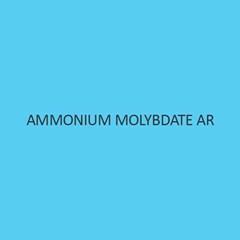Ammonium Molybdate AR (tetrahydrate)